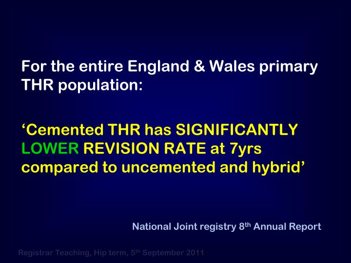 For the entire England & Wales primary THR population: