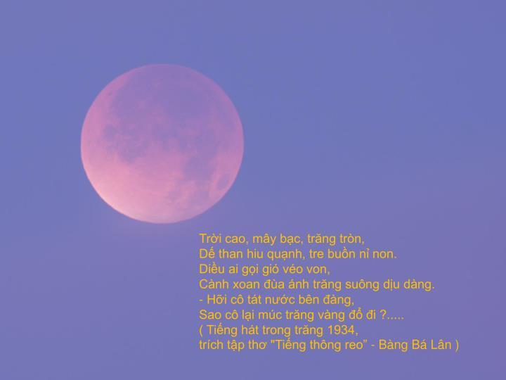 Trời cao, mây bạc, trăng tròn,