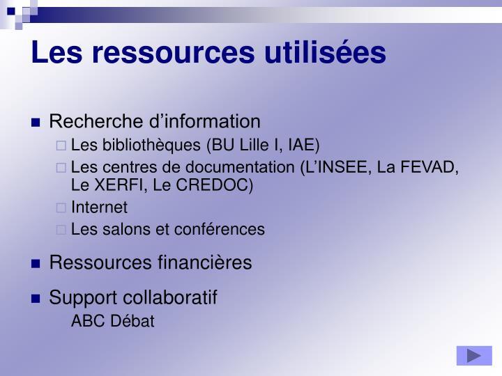 Les ressources utilisées