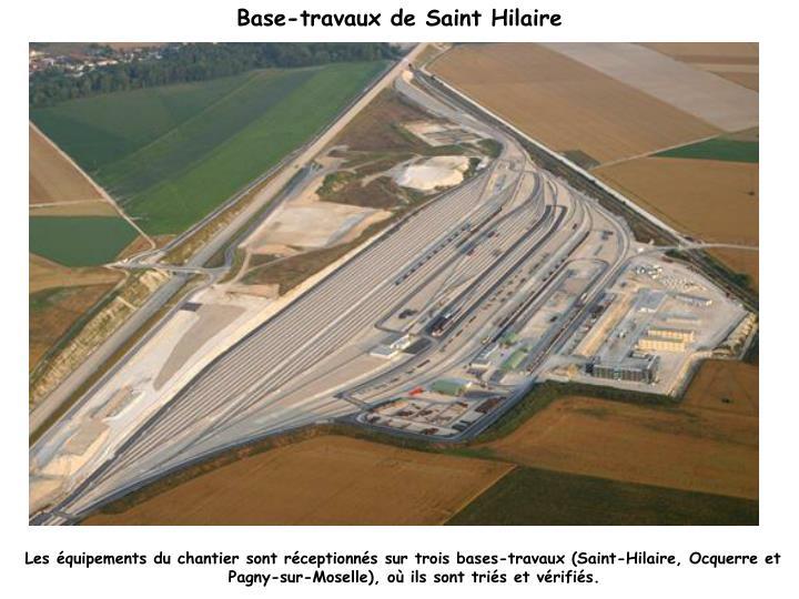Base-travaux de Saint Hilaire