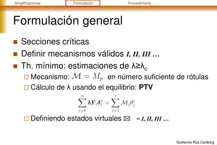 Formulación general