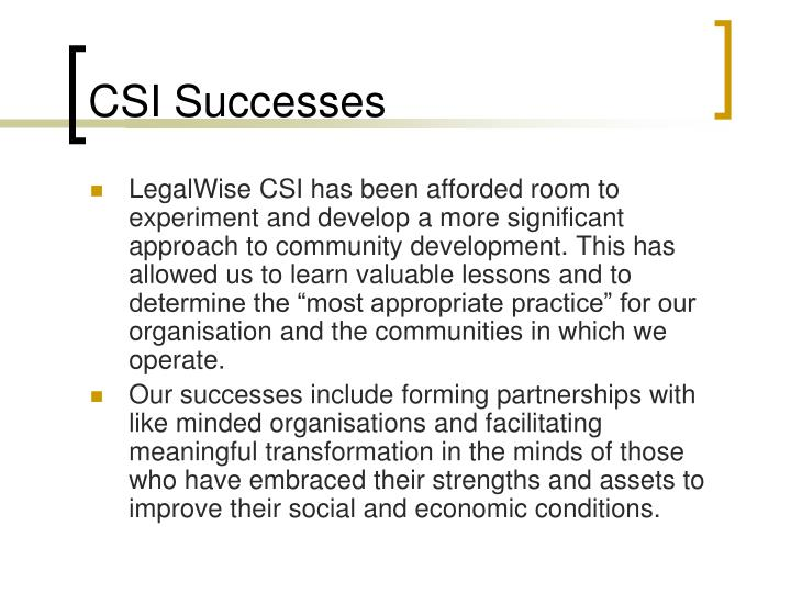 CSI Successes
