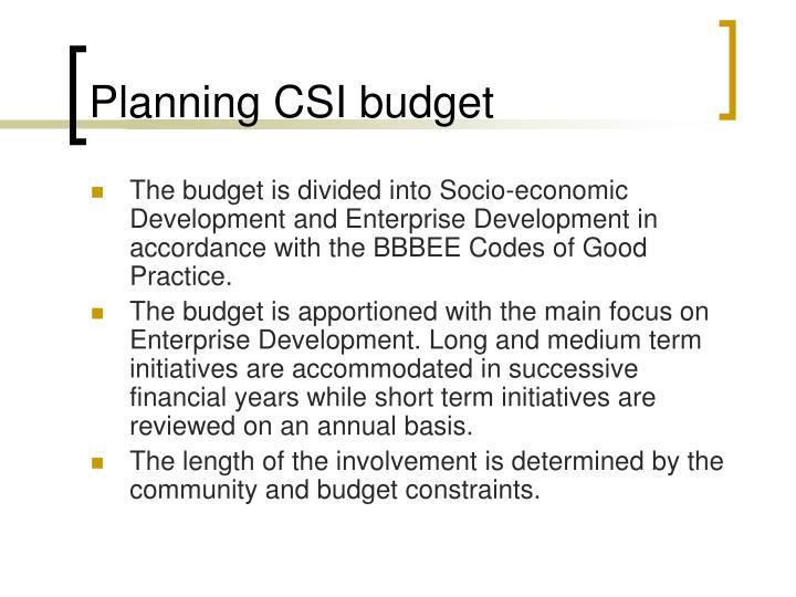 Planning CSI budget
