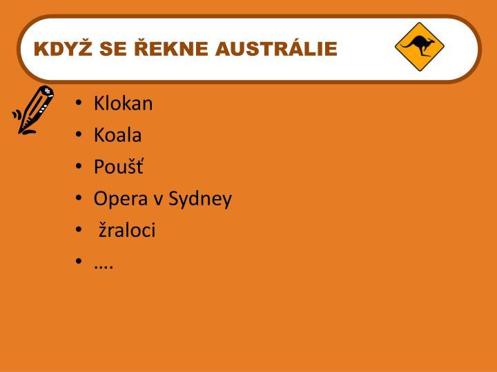 KDYŽ SE ŘEKNE AUSTRÁLIE