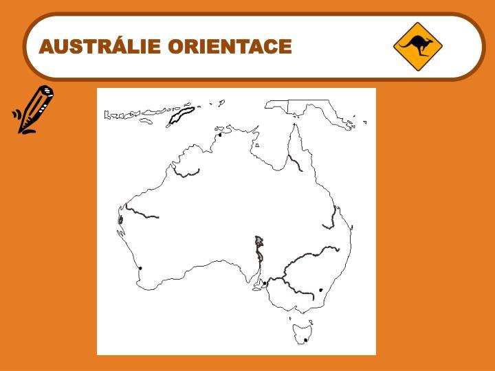 AUSTRÁLIE ORIENTACE