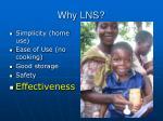 why lns