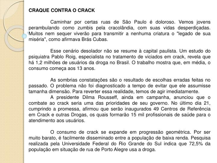 CRAQUE CONTRA O CRACK
