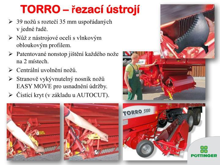 TORRO – řezací ústrojí