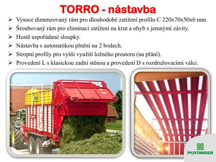 TORRO - nástavba