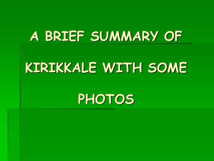 A brief summary of kirikkale with some photos