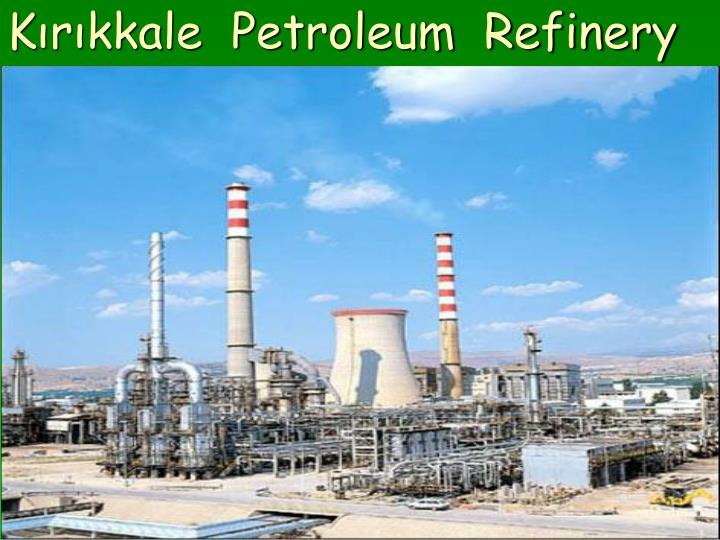 Kırıkkale  Petroleum  Refinery