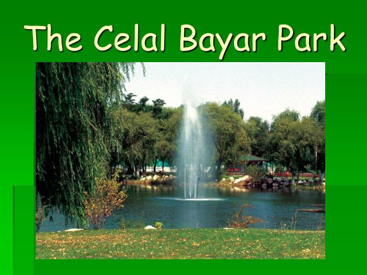 The Celal Bayar Park
