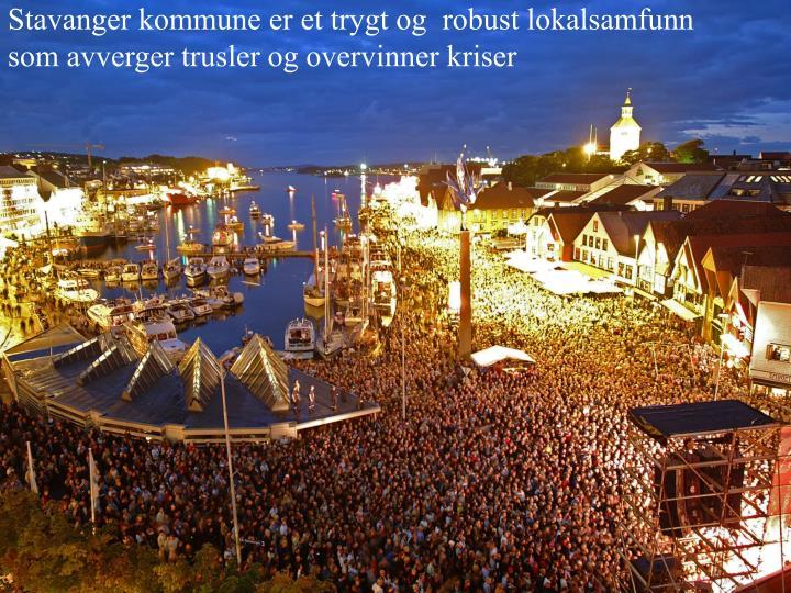 Stavanger kommune er et trygt og  robust lokalsamfunn