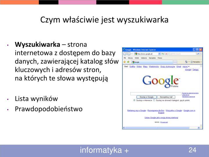 Czym właściwie jest wyszukiwarka