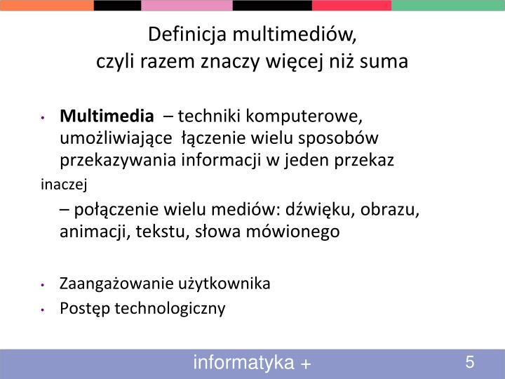 Definicja multimediów,