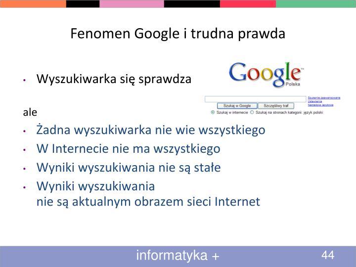 Fenomen Google i trudna prawda