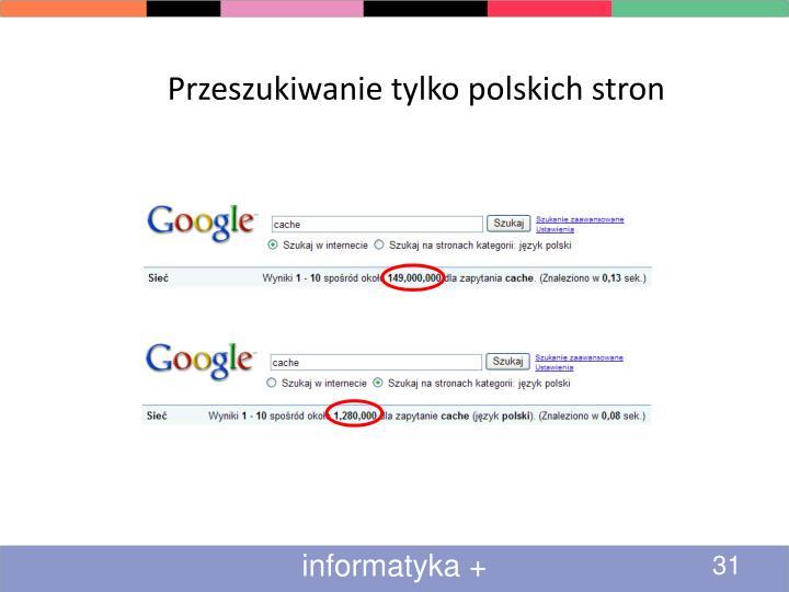 Przeszukiwanie tylko polskich stron