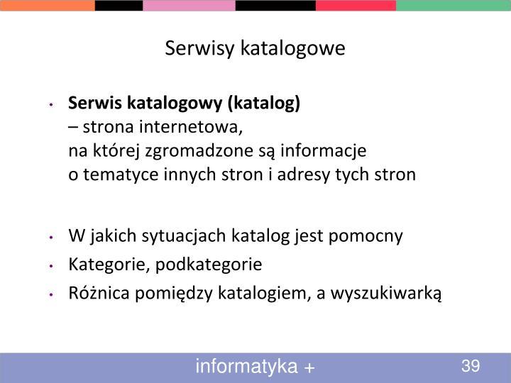 Serwisy katalogowe