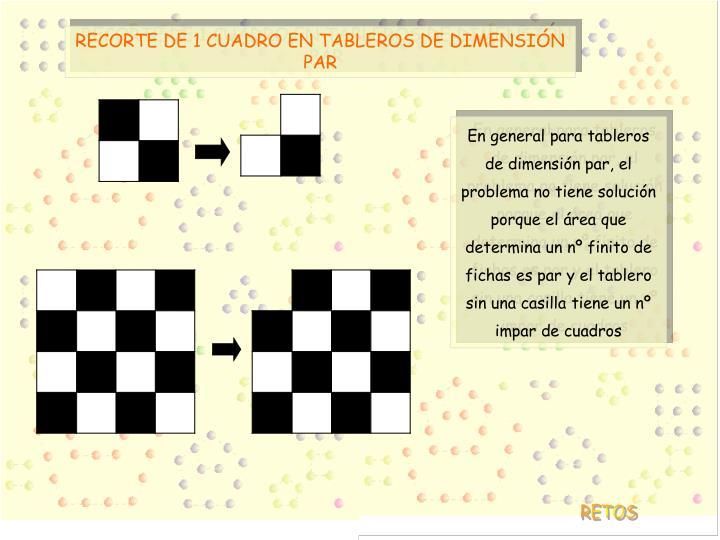 RECORTE DE 1 CUADRO EN TABLEROS DE DIMENSIÓN PAR