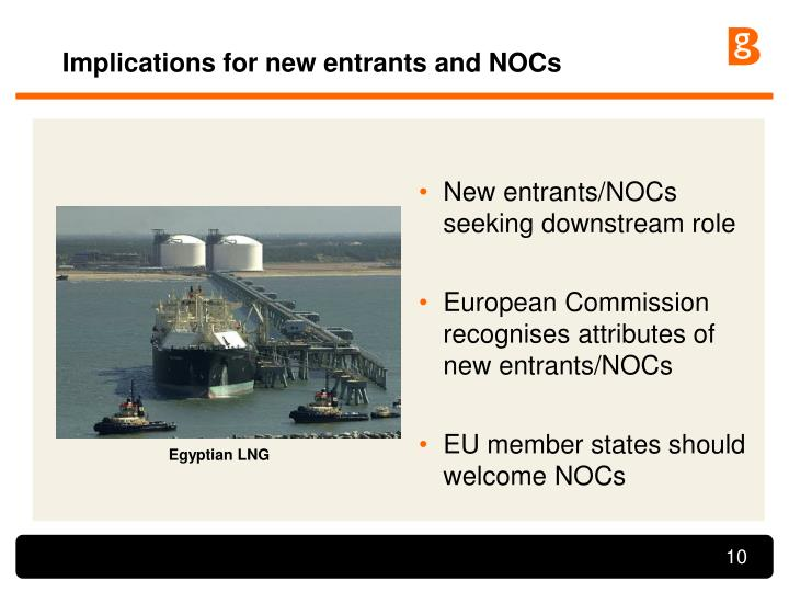 Implications for new entrants and NOCs