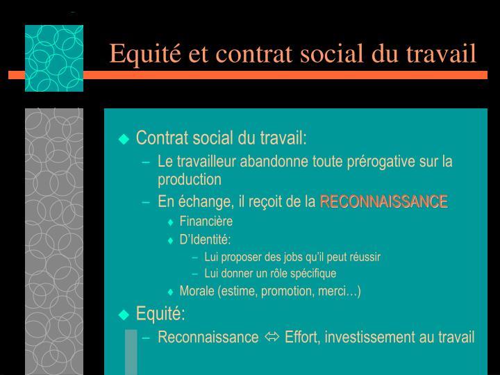 Equité et contrat social du travail