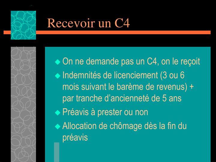 Recevoir un C4