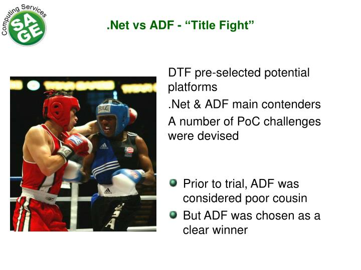 ".Net vs ADF - ""Title Fight"""