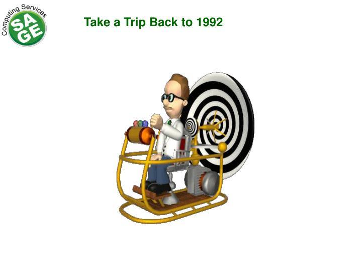 Take a Trip Back to 1992