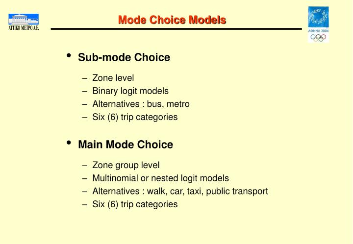 Mode Choice Models