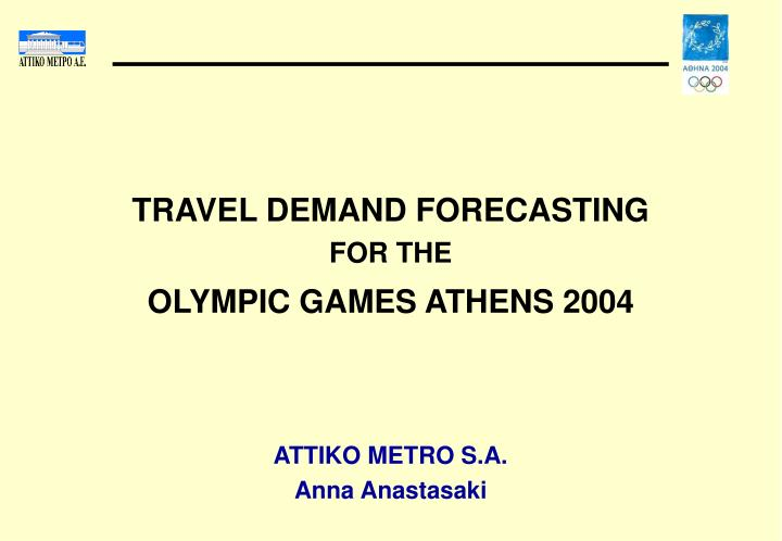 TRAVEL DEMAND FORECASTING