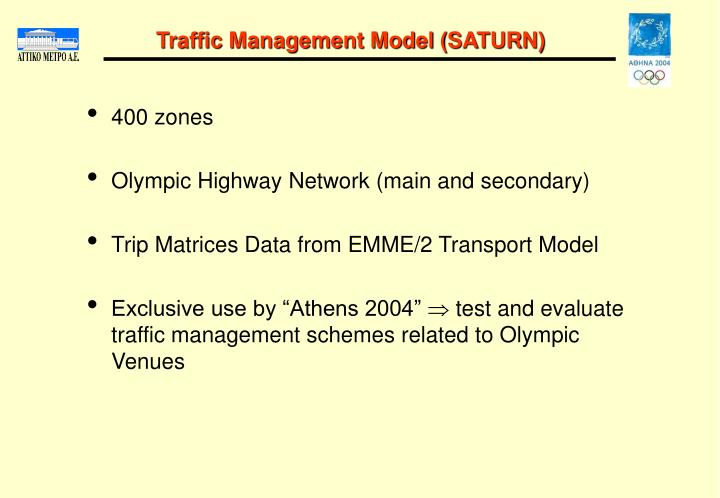 Traffic Management Model (SATURN)