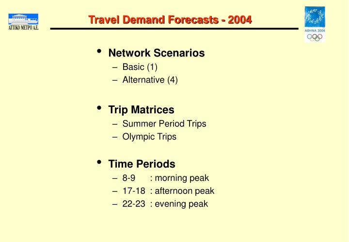 Travel Demand Forecasts - 2004