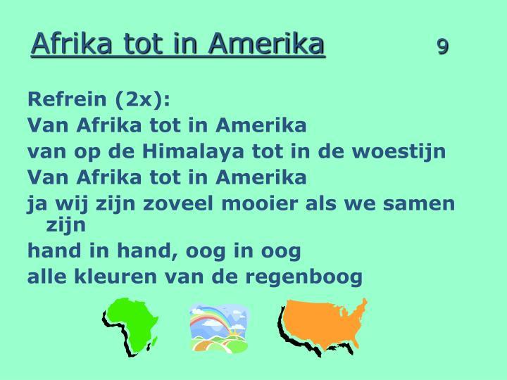 Afrika tot in Amerika