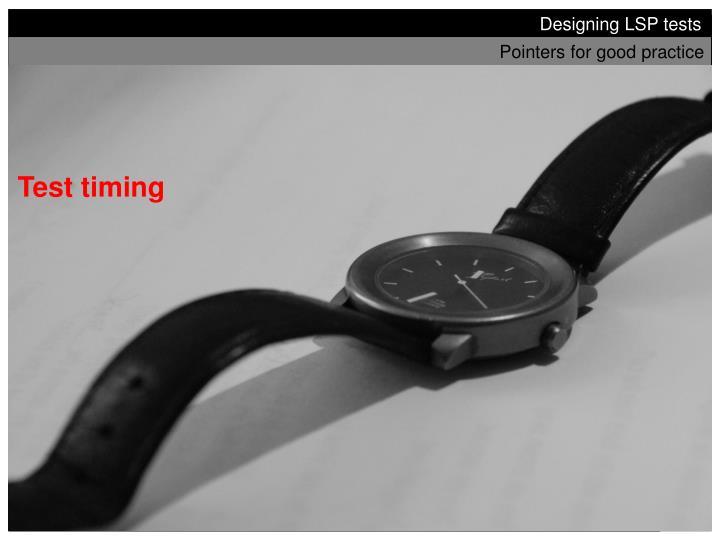 Test timing