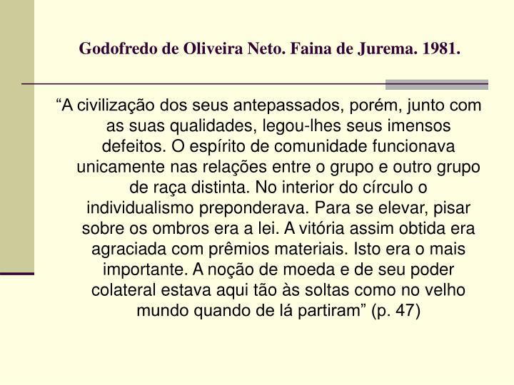 Godofredo de Oliveira Neto. Faina de Jurema. 1981.