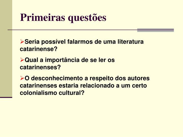 Primeiras questões