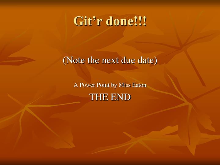 Git'r done!!!
