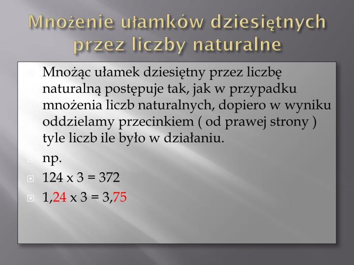 Mnożenie ułamków dziesiętnych przez liczby naturalne