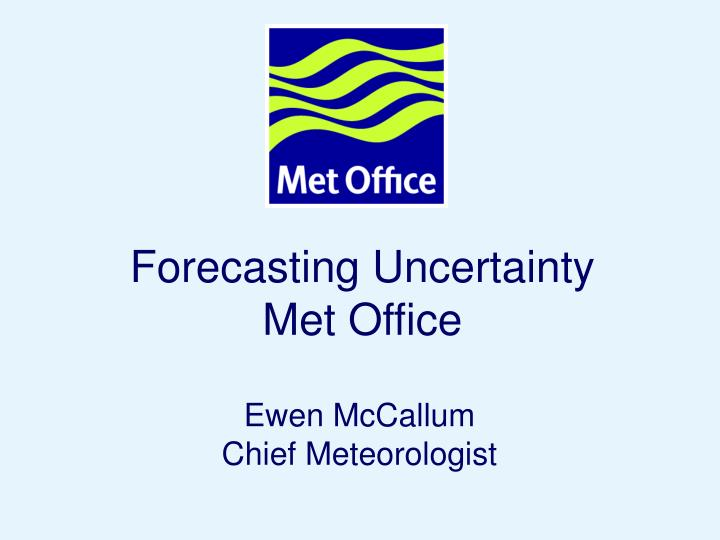 Forecasting Uncertainty