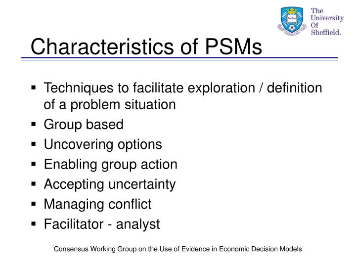 Characteristics of PSMs