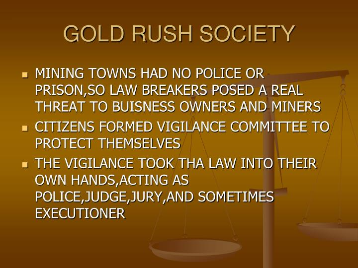 GOLD RUSH SOCIETY