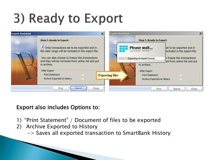 3) Ready to Export