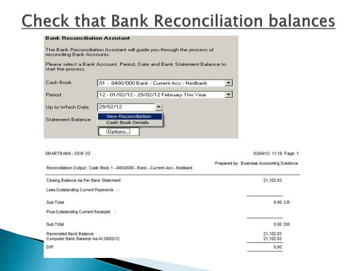 Check that Bank Reconciliation balances