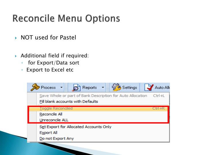 Reconcile Menu Options