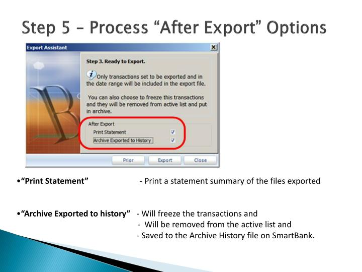 "Step 5 – Process ""After Export"" Options"