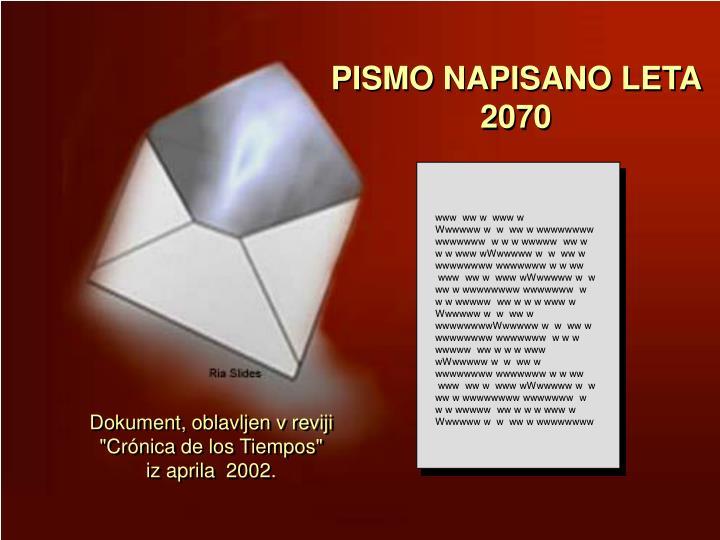 PISMO NAPISANO LETA 2070