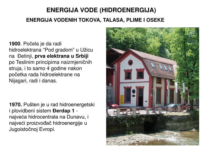 ENERGIJA VODE (HIDROENERGIJA)