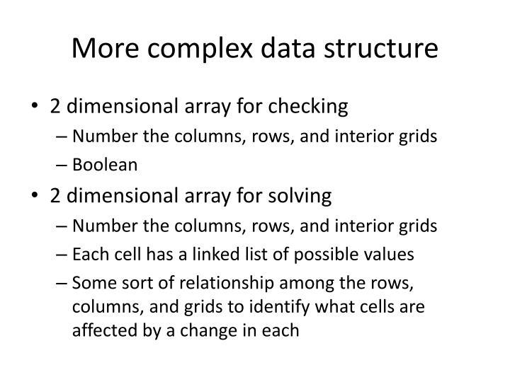 More complex data structure