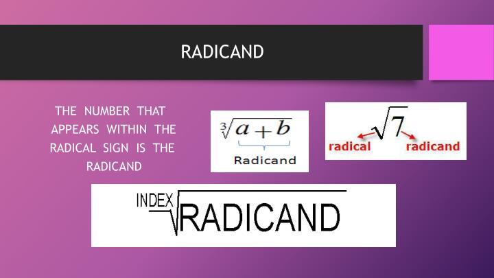 RADICAND