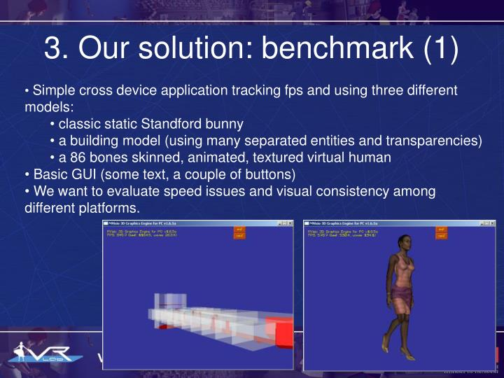 3. Our solution: benchmark (1)